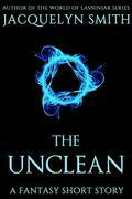 The Unclean: A Fantasy Short Story