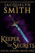 Keeper of Secrets: Fatal Empire Part One