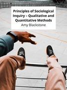 Principles of Sociological Inquiry – Qualitative and Quantitative Methods