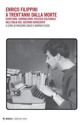 Enrico Filippini a trent'anni dalla morte