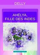 Ahélya, fille des Indes
