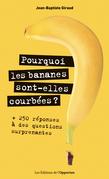Pourquoi les bananes sont-elles courbées ?