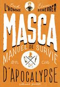 MASCA: MAnuel de Survie en Cas d'Apocalypse
