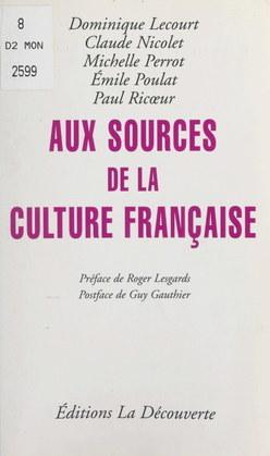 Aux sources de la culture française