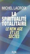 La spiritualité totalitaire