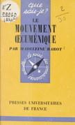 Le mouvement œcuménique