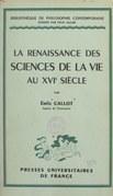 La renaissance des sciences de la vie au XVIe siècle