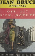 O.S.S. 117 s'en occupe