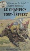 Le champion du Pony-express