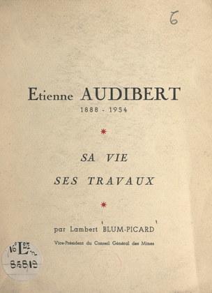 Étienne Audibert, 1888-1954