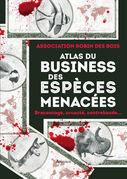 Atlas du business des espèces menacées
