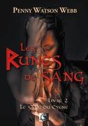 Les Runes de Sang, Le Sang du Cygne Livre 2