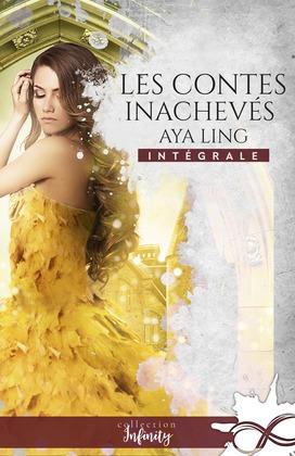 Les contes inachevés  - L'intégrale