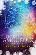 L'horoscope amoureux - L'intégrale