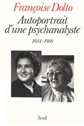 Autoportrait d'une psychanalyste (1934-1988)