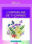 L'orpheline de Ti-Carrec