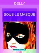 Sous le masque