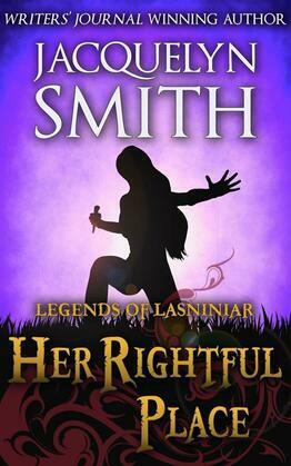 Legends of Lasniniar: Her Rightful Place