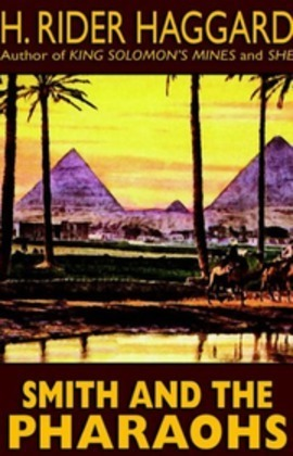 Smith and the Pharaohs, And Other Tales