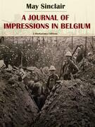 A Journal of Impressions in Belgium