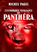 L'effroyable vengeance de Panthéra
