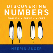 Discovering Numbers: English * French * Cree