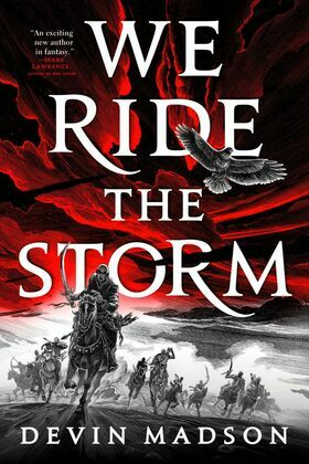 We Ride the Storm