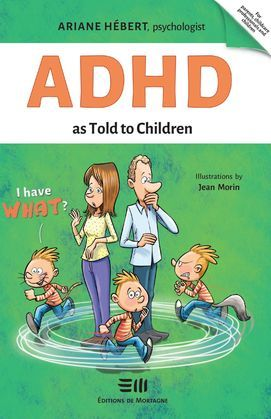 ADHD as Told to Children