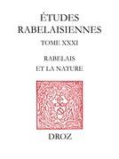 """Actes des conférences du Cycle """"Rabelais et la nature"""" organisé durant l'année 1994"""