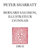 Bernard Salomon, illustrateur lyonnais