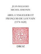 Abel L'Angelier & Françoise de Louvain (1574-1620)