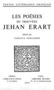 Les Poésies du trouvère Jehan Erart