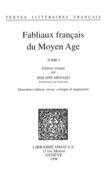 Fabliaux français du Moyen Age. Tome I