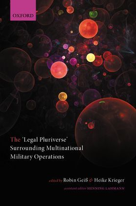 The 'Legal Pluriverse' Surrounding Multinational Military Operations