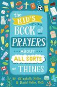The Kid's Book of Prayers about All Sorts of Things (revised)