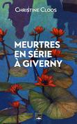 Meurtres en série à Giverny