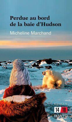 Perdue au bord de la Baie d'Hudson