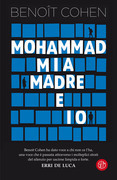 Mia madre, Mohammad e io