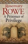 Prisoner of Privilege, A