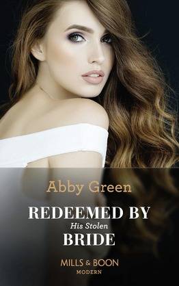 Redeemed By His Stolen Bride (Mills & Boon Modern) (Rival Spanish Brothers, Book 2)