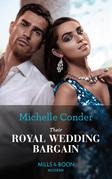 Their Royal Wedding Bargain (Mills & Boon Modern)