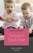 Fortune's Fresh Start (Mills & Boon True Love) (The Fortunes of Texas: Rambling Rose, Book 1)