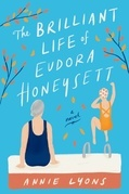The Brilliant Life of Eudora Honeysett