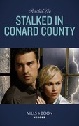 Stalked In Conard County (Mills & Boon Heroes) (Conard County: The Next Generation, Book 44)