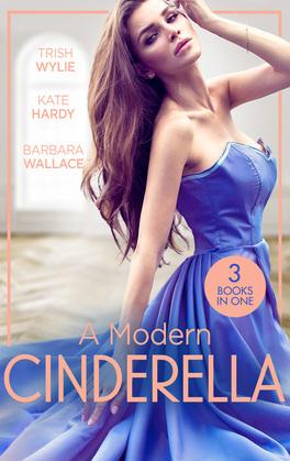 A Modern Cinderella: His L.A. Cinderella (In Her Shoes…) / His Shy Cinderella / A Millionaire for Cinderella (Mills & Boon M&B)