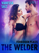 Forbidden Places: The Welder