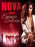 Nova 2: Juice - Erotic Short Story