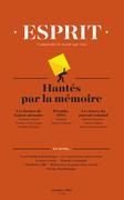 Esprit octobre 2017 Hantés par la mémoire