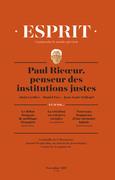 Esprit novembre 2017 Paul Ricoeur, penseur des institutions justes