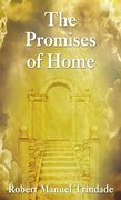 The Promises of Home